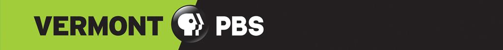 Vermont PBS. Return to Vermont PBS website >>
